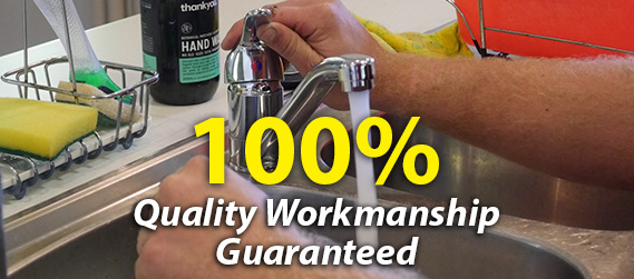 100% Plumbing Quality Workmanship Guaranteed